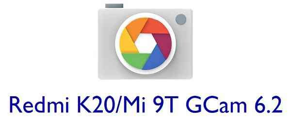 Download Google Camera (GCam) for Redmi K20 / Mi 9T