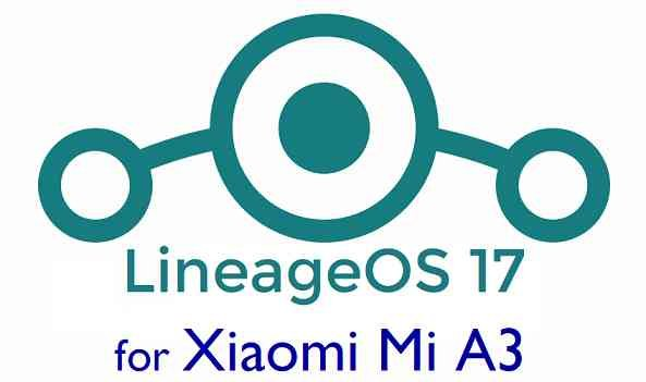 Download LineageOS 17 for Mi A3