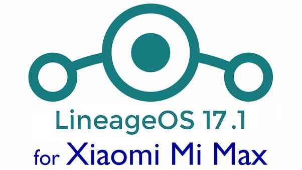 Download LineageOS 17.1 for Mi Max