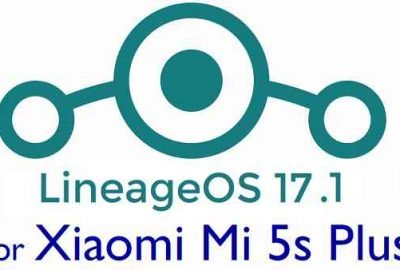Download LineageOS 17.1 for Mi 5s Plus
