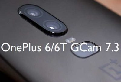 Google Camera (GCam) APK 7.3 for OnePlus 6 / 6T Android 10