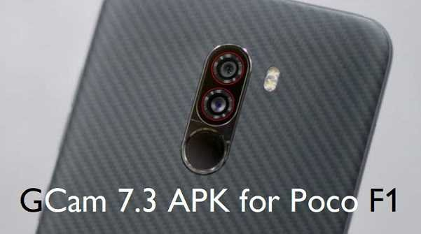 Google Camera (GCam) APK 7.3 for Poco F1