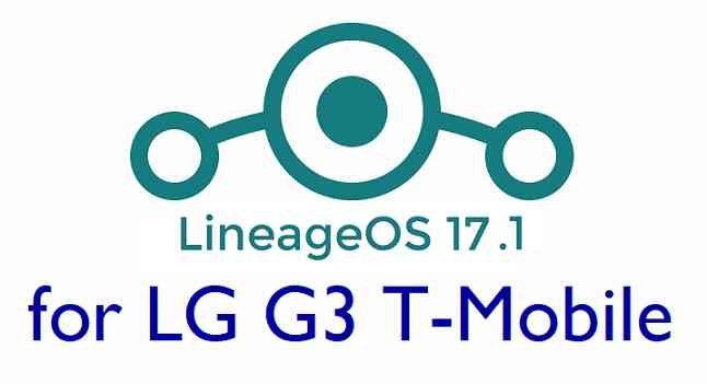 LG G3 T-Mobile LineageOS 17.1