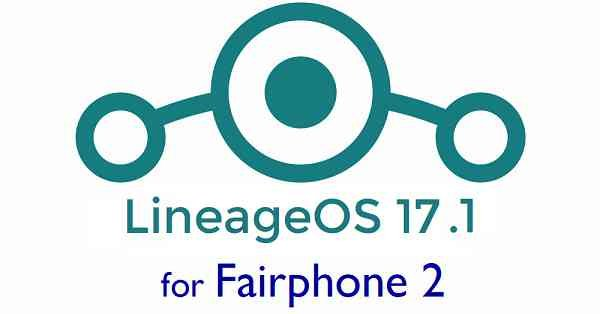 Lineage OS 17.1 for Fairphone 2