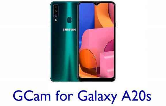Download Google Camera / GCam for Galaxy A20s