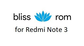 Bliss ROM 12 Redmi Note 3