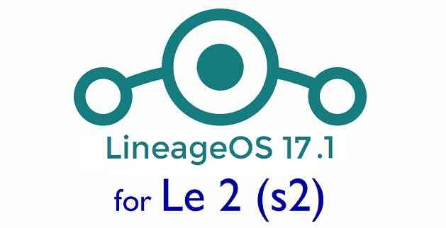 Le 2 LineageOS 17.1 Download