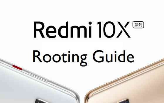 How to Root Redmi 10X Pro