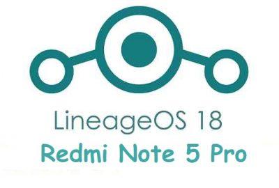 LineageOs 18 Redmi Note 5 Pro