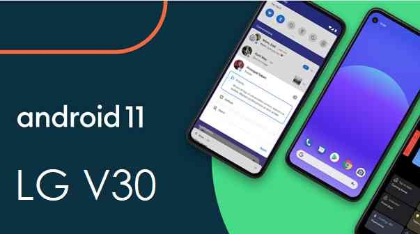 LG V30 Android 11 update