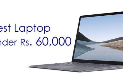 Buy the Best Laptop Under Rs. 60000 in India