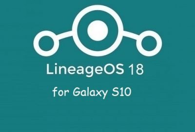 Lineage Os 18 Galaxy S10