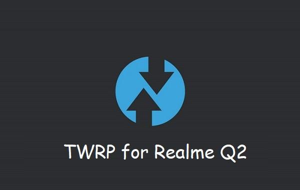 TWRP Realme Q2