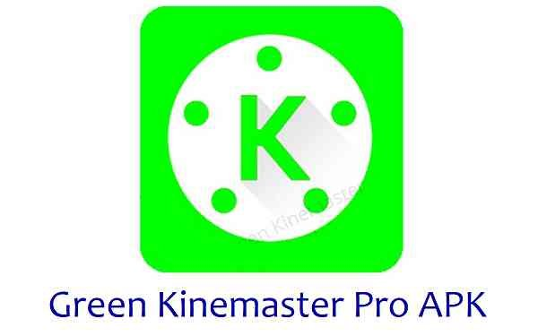 Green KineMaster Pro APK Download for free