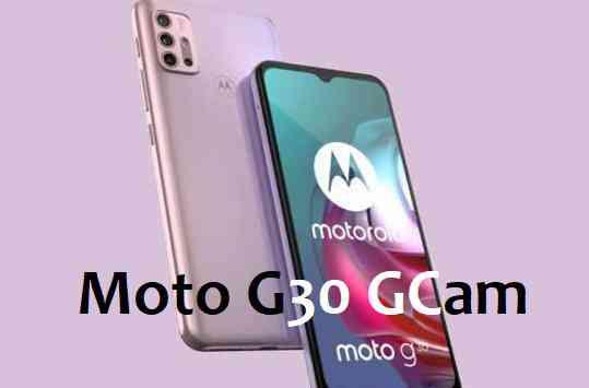 Google Camera for Moto G30 - GCam 8.1